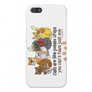 Cats are like potato chips case for iPhone 5/5S