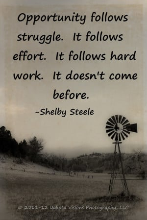 Inspirational Quote by Dakota Visions Photography LLC Shelby Steele ...