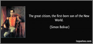 The great citizen, the first-born son of the New World. - Simon ...