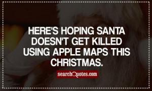 Sarcastic Christmas Quotes & Sayings