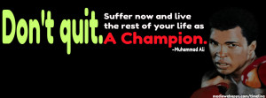 Quote timeline cover : Don't quit. Suffer now and live the rest of ...