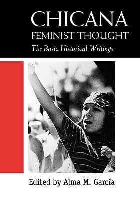 Reading: Alma Garcia's Chicana Feminist Thought (2)