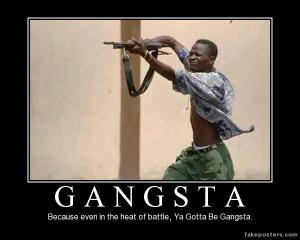Gangsta - Demotivational Poster