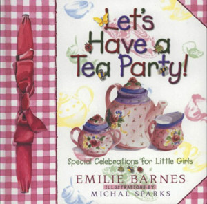 ... Price Let's Have a Tea Party!: Special Celebrations for Little Girls