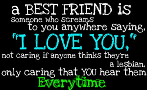 Sad Ex Best Friend Quotes | best-friend-is-someone-who-screams-to-you ...
