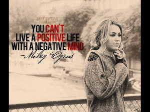 ... positive life with a negative mind.