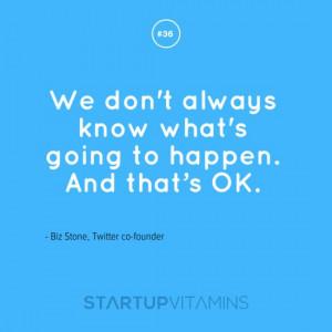Found on startupquotes.startupvitamins.com