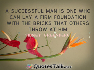 Quotes – A successful man is one who can lay a firm foundation ...