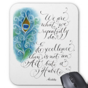 Inspirational Aristotle quote Excellence pastels Mouse Pad