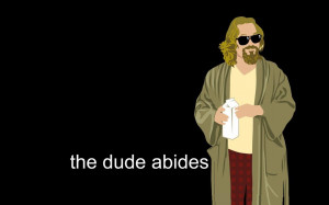 "The Dude"" Wallpaper"
