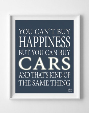 Cars Inspirational Quotes Poster Can't buy by InkistPrints on Etsy, $ ...