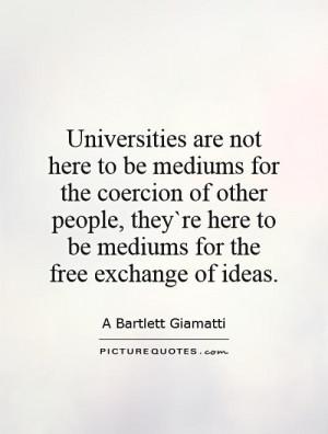 University Quotes A Bartlett Giamatti Quotes