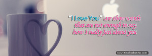 Love You Quotes Facebook Timeline Cover