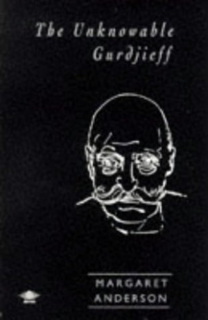 """Start by marking """"The Unknowable Gurdjieff"""" as Want to Read:"""