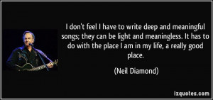 quote-i-don-t-feel-i-have-to-write-deep-and-meaningful-songs-they-can ...