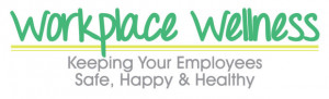 Workplace Wellness- Keeping Your Employees Safe, Happy & Healthy in ...