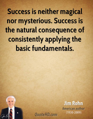 jim-rohn-jim-rohn-success-is-neither-magical-nor-mysterious-success ...