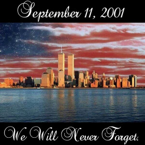 We will never forget september 11