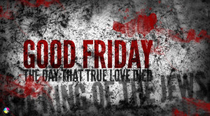 Happy Good Friday Quotes 2015