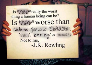the worst thing a human being can be? Is FAT worse than 'vindictive ...