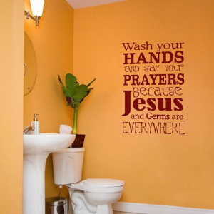 Wash Your Hands and Say Your Prayers - Wall Decals - Quote - Scripture ...