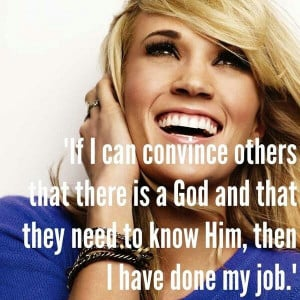 Carrie Underwood quote.