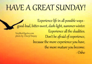 Sunday Good Morning quotes about life, happy Sunday, experience life ...