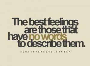 love, no words, the best feelings