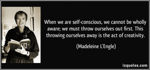 More Madeleine L'Engle Quotes