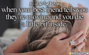 Best Friend Moving Away Quotes - kootation.com