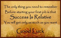 ... will get only as much as you want. Good luck. via WishesMessages.com
