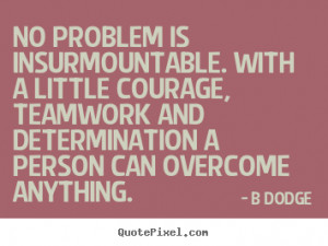 dodge more inspirational quotes love quotes friendship quotes ...
