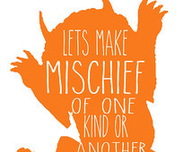 Let's Make Mischief in Orange- Instant Download- Digital Print ...