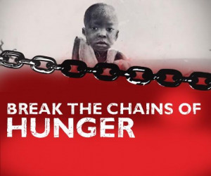 Break The Chains Of Hunger - Poverty Quote