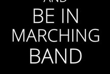 Marching band / by Katie Sinatra