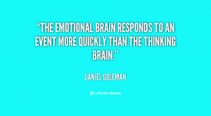 The emotional brain responds to an event more quickly than the ...