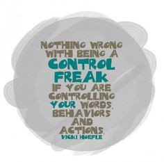 ... control freak quote more classic quotes back to schools quotes 3