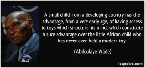 More Abdoulaye Wade Quotes