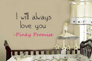 Girls or Boys PINKY PROMISE I will always Love You Nursery Vinyl Wall ...