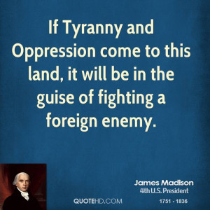 James Madison Quotes On Freedom