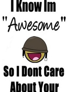 know i am awesome