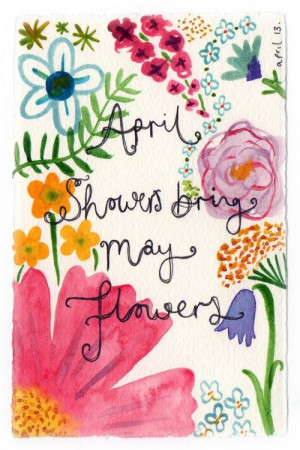 ... Flower, Flower Photos, Favorite Quotes, Spring, April Shower Quotes