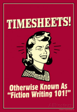 Timesheets Known As Fiction Writing 101 Funny Retro Poster Masterprint