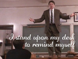 Go Back > Gallery For > Dead Poets Society Quotes Tumblr