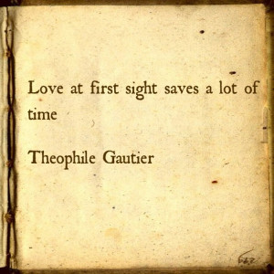 Love Quotes - Theophile Gautier