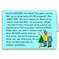 Co-Worker Leaving Card http://www.zazzle.com/hilarious_group_co_worker ...