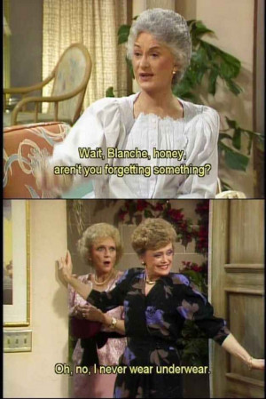 ... . | 23 Signs You Might Be Blanche Devereaux From
