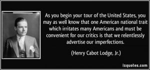 More Henry Cabot Lodge, Jr. Quotes