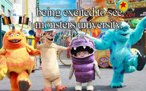 Being excited to see Monsters university