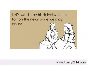 Black Friday Funny Facebook Quotes